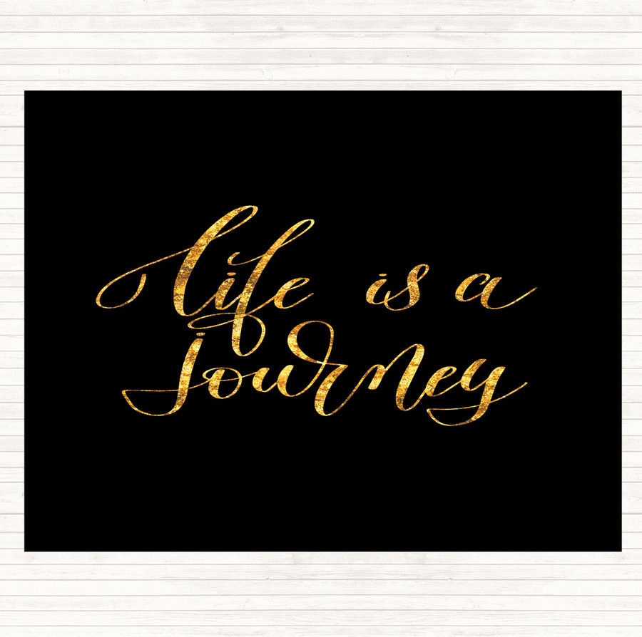Black Gold Life Is A Journey Quote Mouse Mat