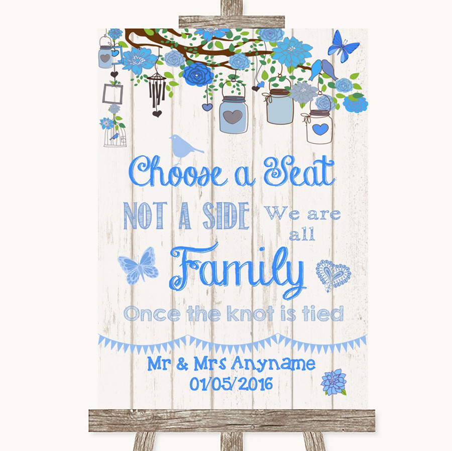 Blue Rustic Wood Choose A Seat We Are All Family Customised Wedding Sign