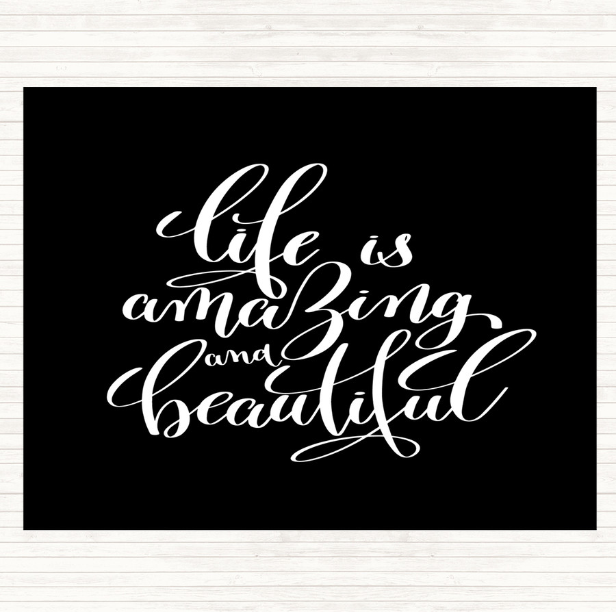 Black White Life Amazing Quote Mouse Mat