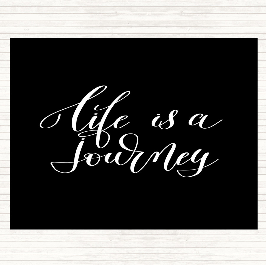 Black White Life Is A Journey Quote Mouse Mat