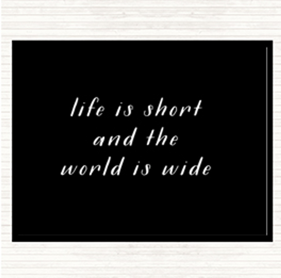 Black White Life Is Short Quote Mouse Mat