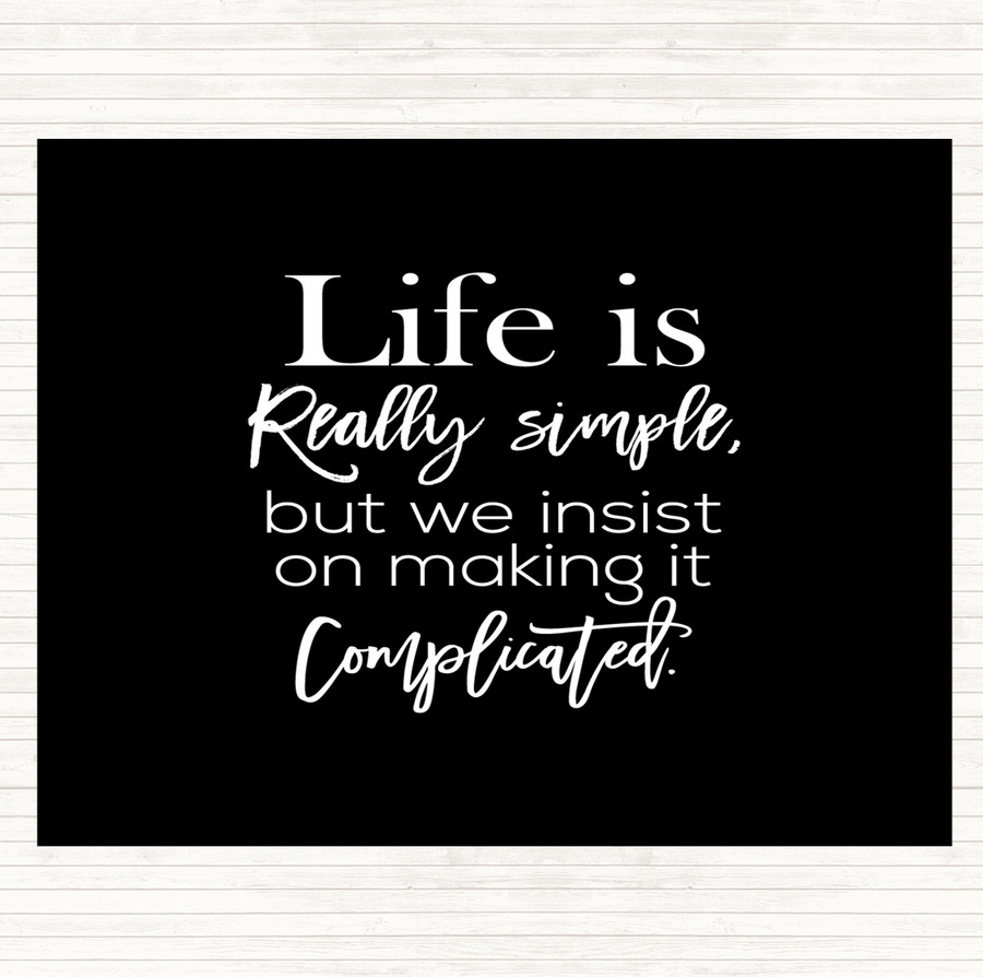 Black White Life Is Simple Quote Mouse Mat