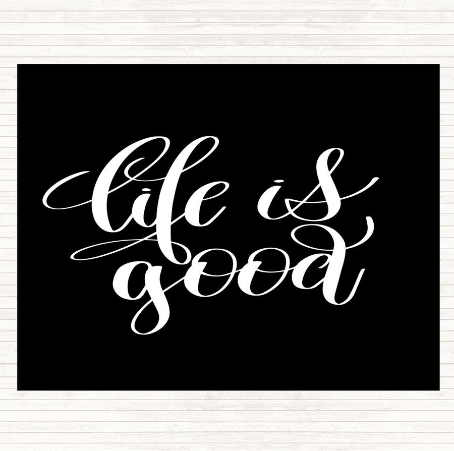 Black White Life's Good Quote Mouse Mat