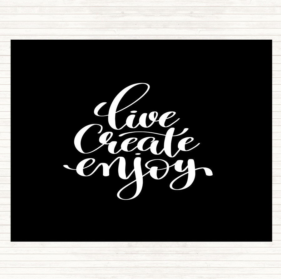Black White Live Create Enjoy Quote Mouse Mat