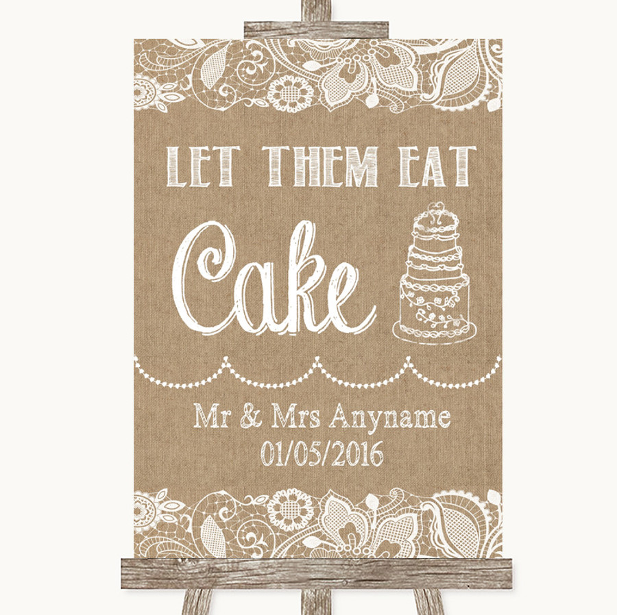 Burlap & Lace Let Them Eat Cake Customised Wedding Sign