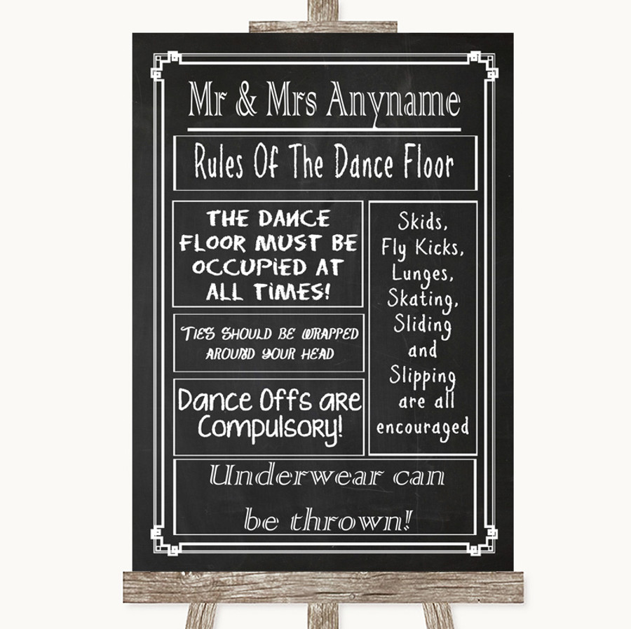 Chalk Style Rules Of The Dancefloor Customised Wedding Sign