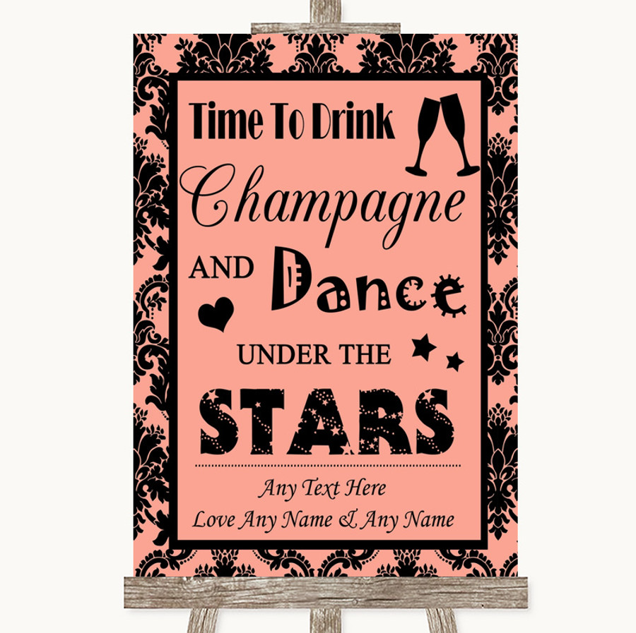 Coral Damask Drink Champagne Dance Stars Customised Wedding Sign
