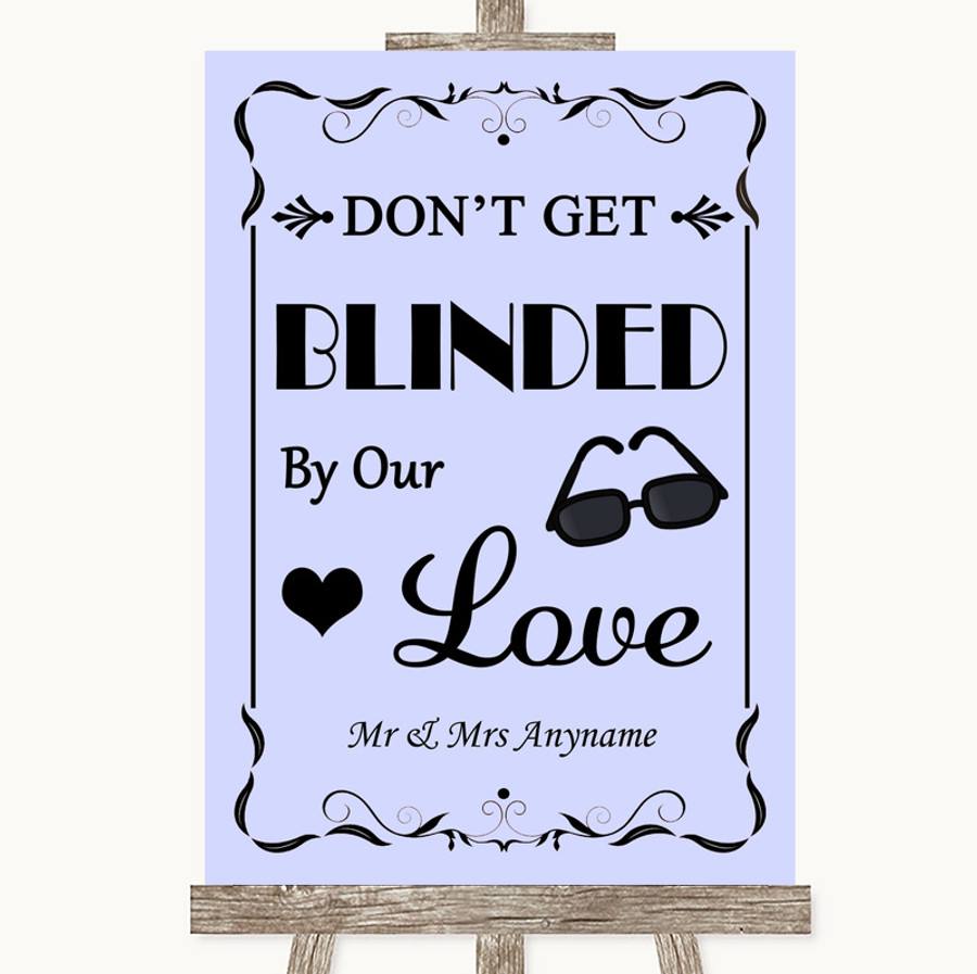 Lilac Don't Be Blinded Sunglasses Customised Wedding Sign