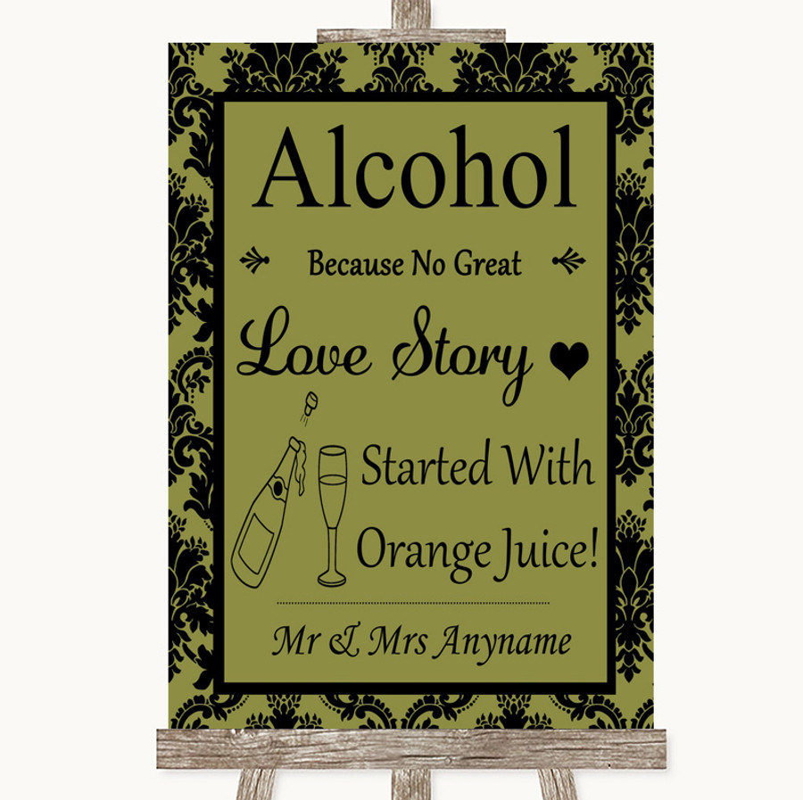 Olive Green Damask Alcohol Bar Love Story Customised Wedding Sign