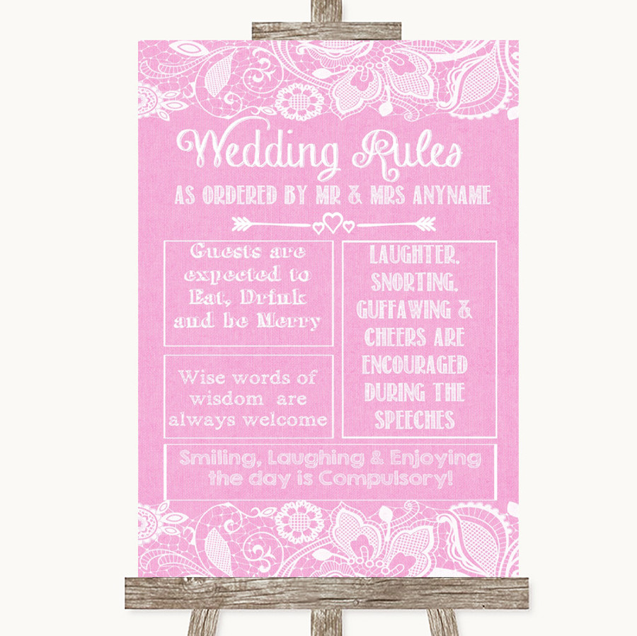 Pink Burlap & Lace Rules Of The Wedding Customised Wedding Sign