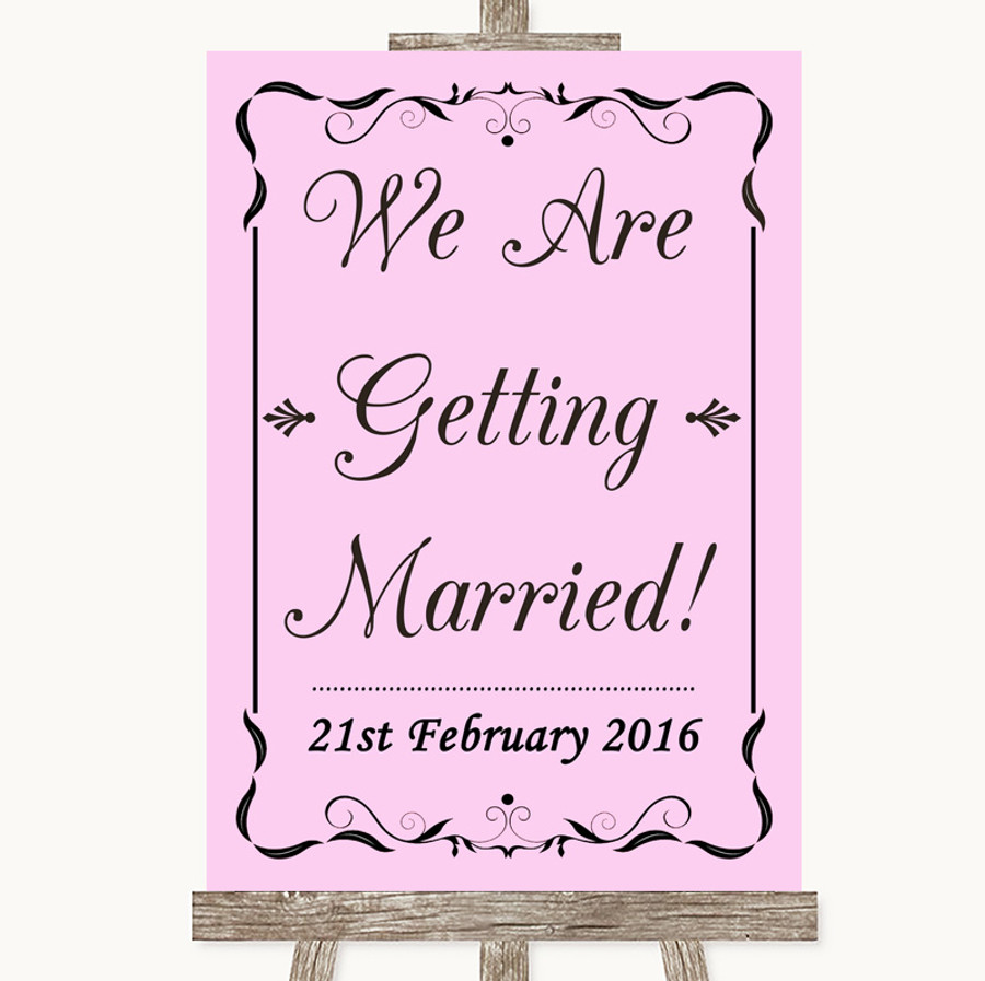 Pink We Are Getting Married Customised Wedding Sign