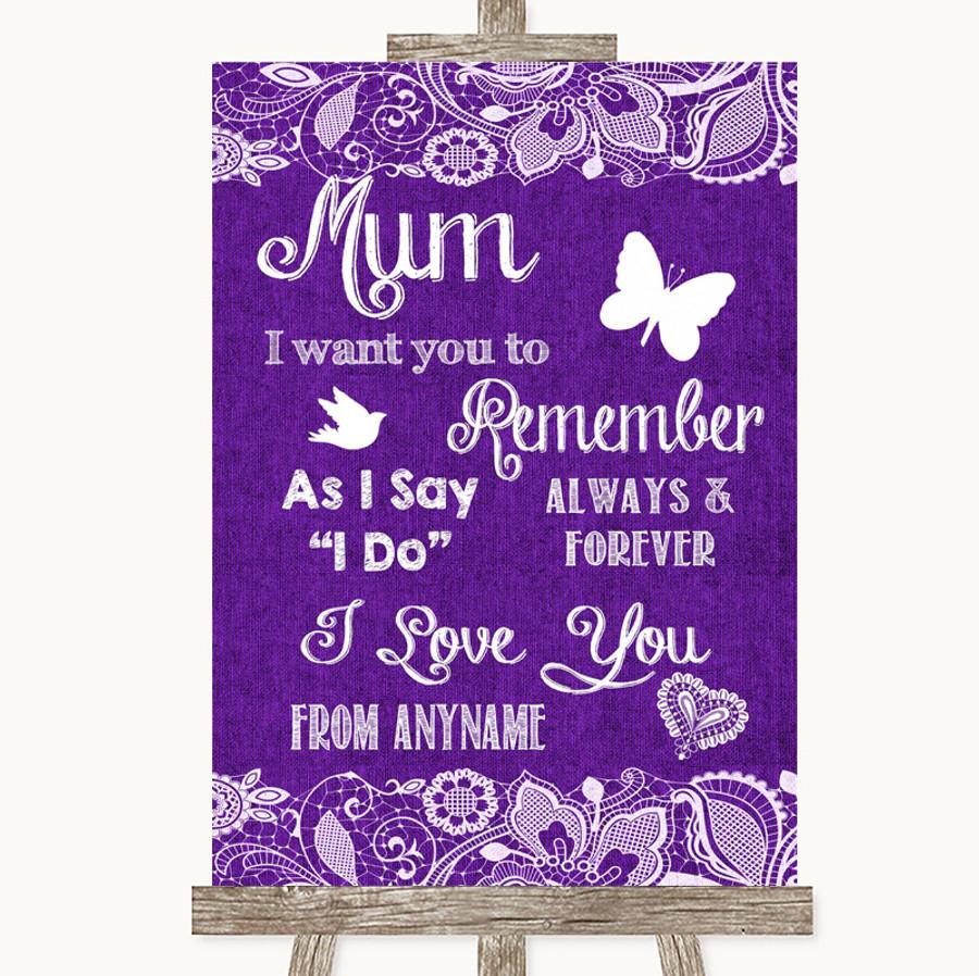 Purple Burlap & Lace I Love You Message For Mum Customised Wedding Sign