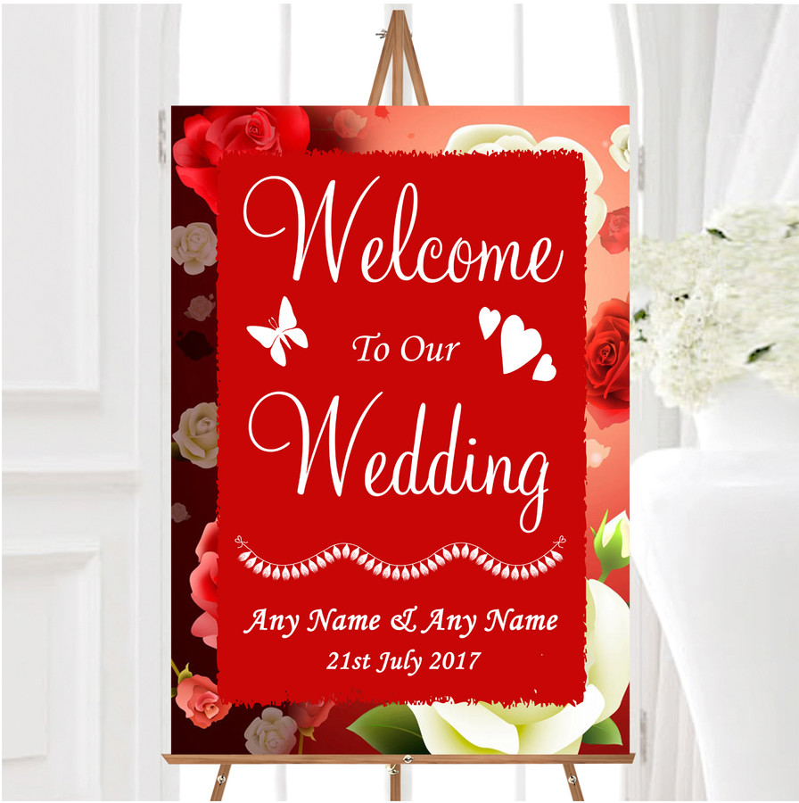 Red And White Roses Personalised Any Wording Welcome To Our Wedding Sign