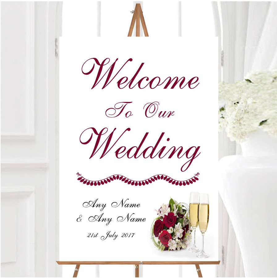 Red Rose Champagne Personalised Any Wording Welcome To Our Wedding Sign