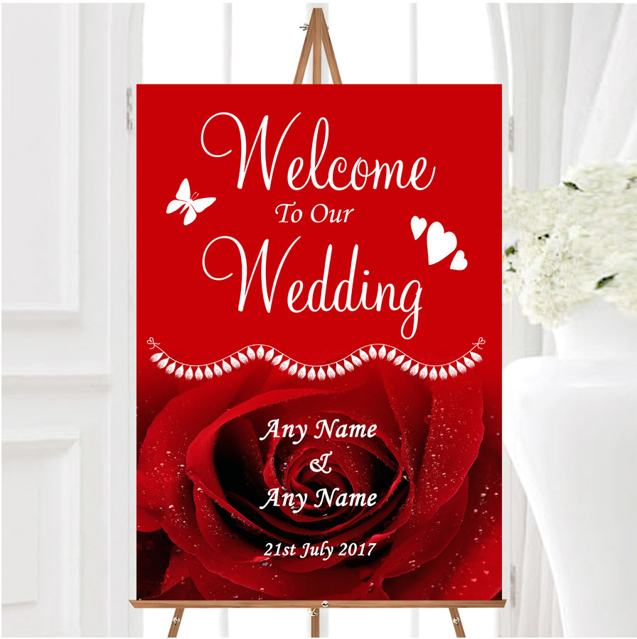 Deep Red Wet Rose Personalised Any Wording Welcome To Our Wedding Sign