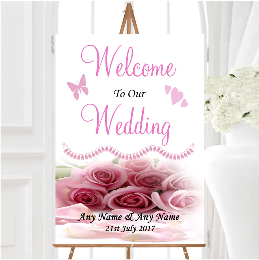 Baby Pink Roses Personalised Any Wording Welcome To Our Wedding Sign
