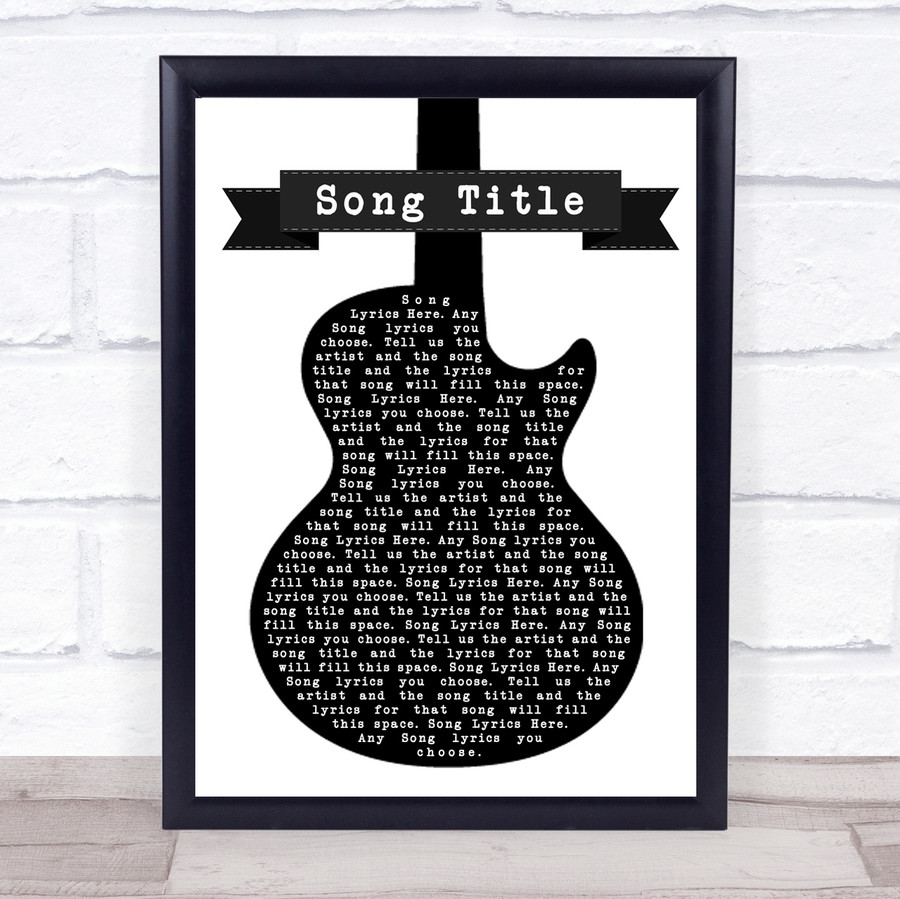 Any Song Lyrics Custom Black White Guitar Wall Art Personalised Lyrics Print
