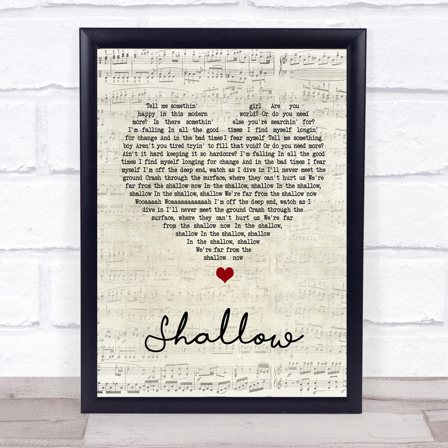 Lady Gaga & Bradley Cooper Shallow Script Heart Song Lyric Quote Print