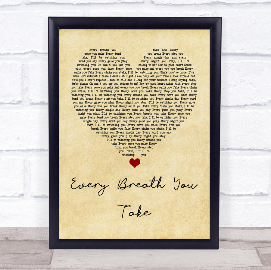 The Police Every Breath You Take Vintage Heart Quote Song Lyric Print