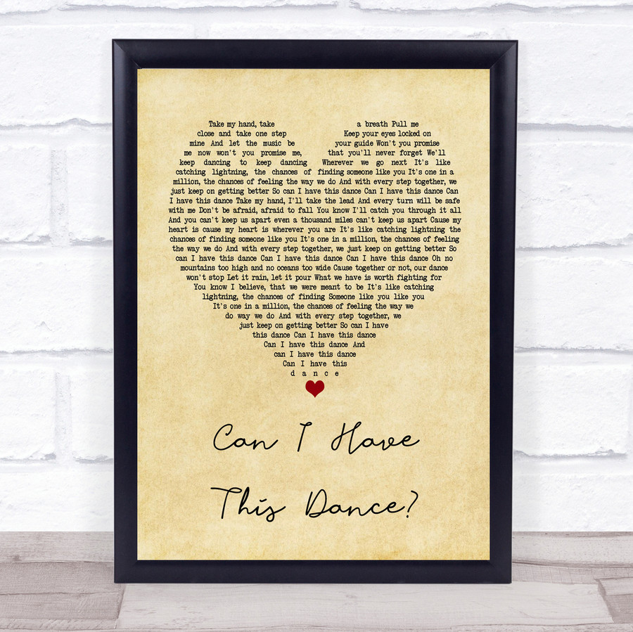 Zac Efron & Vanessa Hudgens Can I Have This Dance Vintage Heart Song Lyric Print