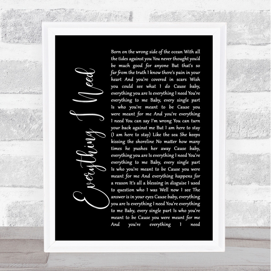Skylar Grey Everything I Need Black Script Music Gift Poster Print