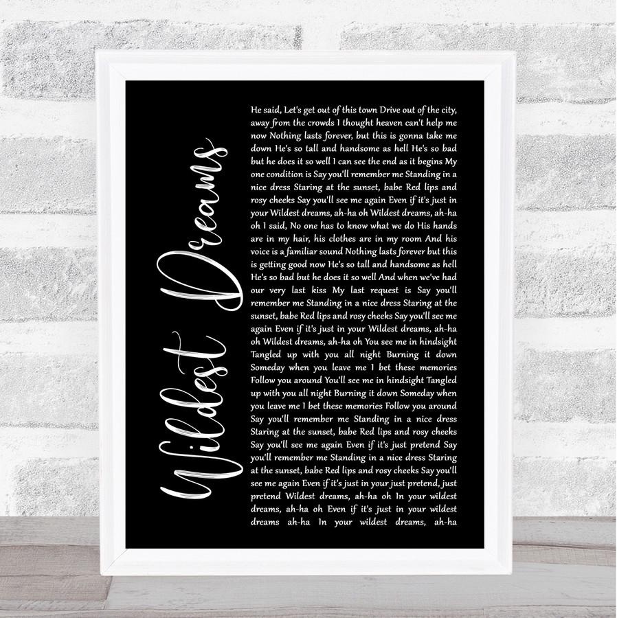 Taylor Swift Wildest Dreams Black Script Music Gift Poster Print
