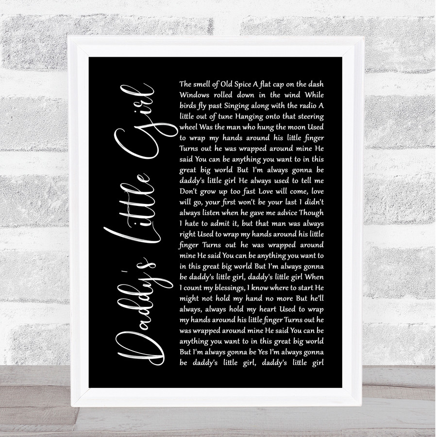 The Shires Daddy's Little Girl Black Script Music Gift Poster Print