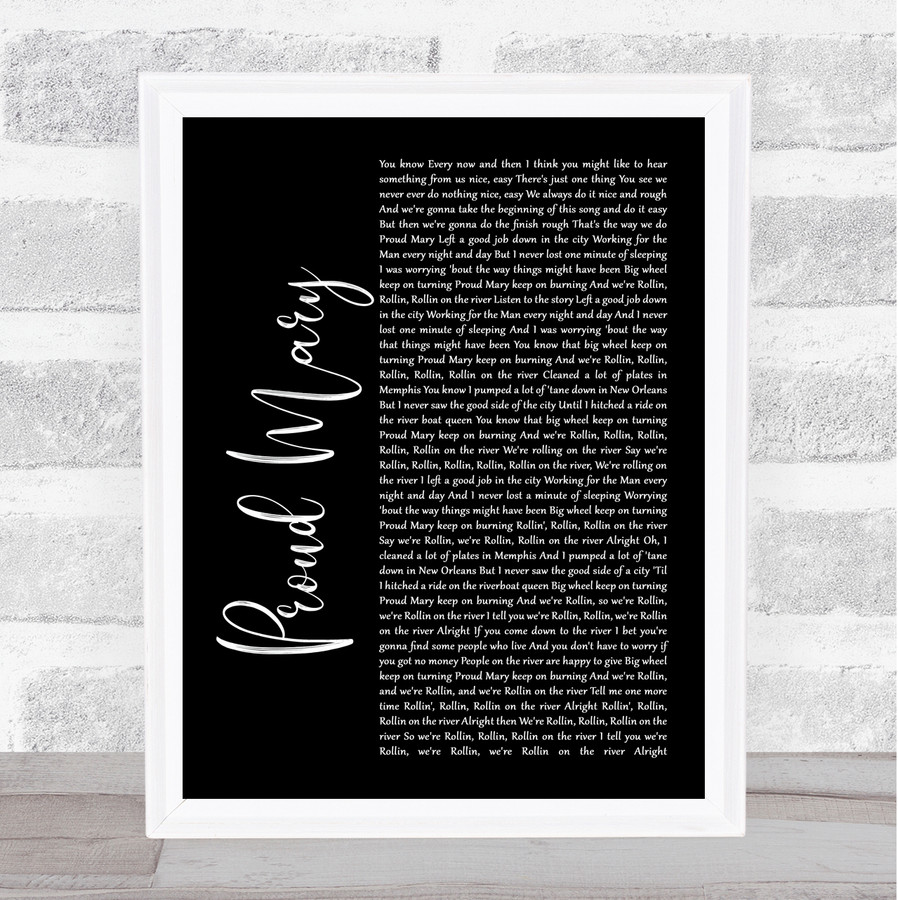 Tina Turner Proud Mary Black Script Music Gift Poster Print