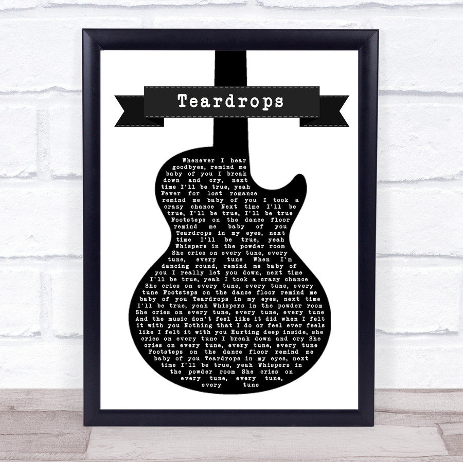 Womack & Womack Teardrops Black & White Guitar Music Gift Poster Print