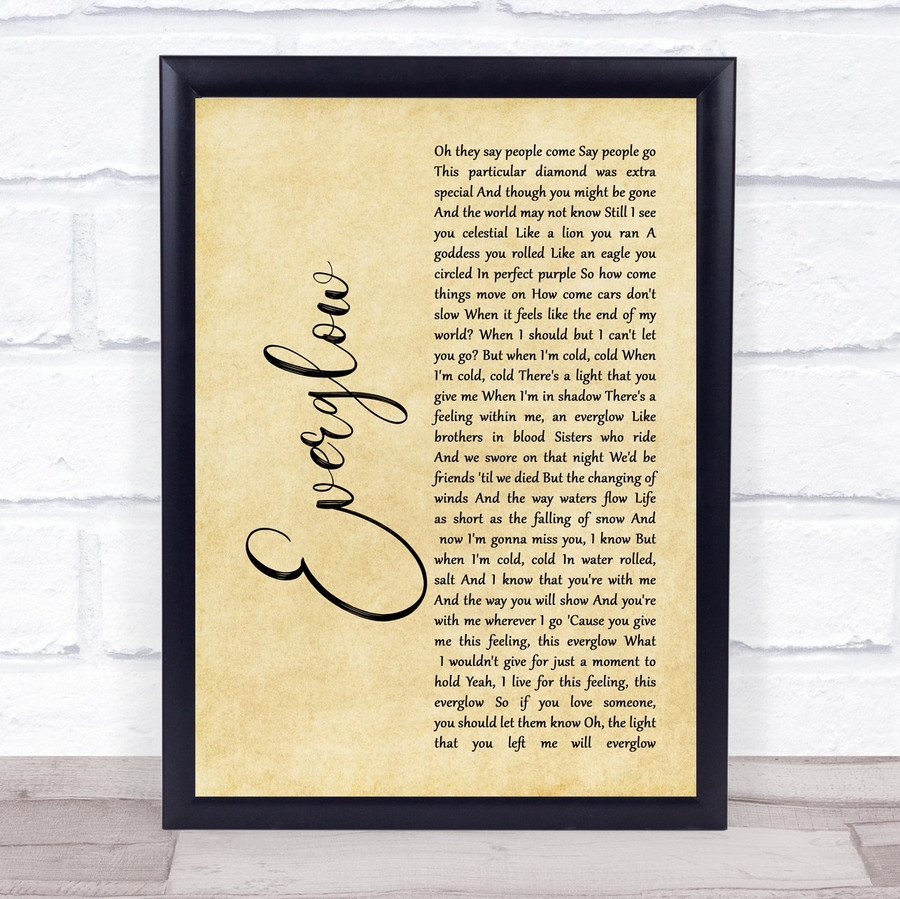 Coldplay Everglow Rustic Script Song Lyric Music Gift Poster Print