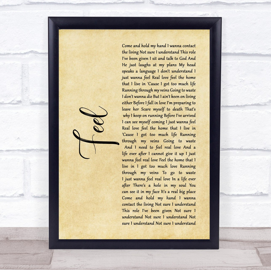 Robbie Williams Feel Rustic Script Song Lyric Music Gift Poster Print