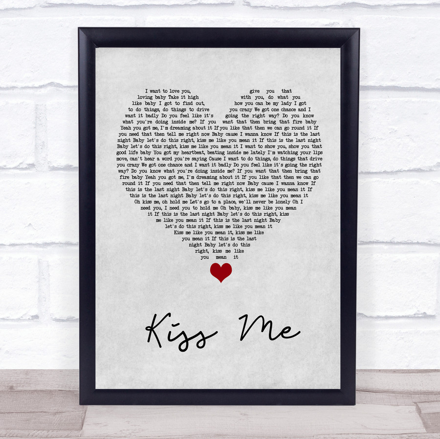 Olly Murs Kiss Me Grey Heart Song Lyric Quote Music Framed Print