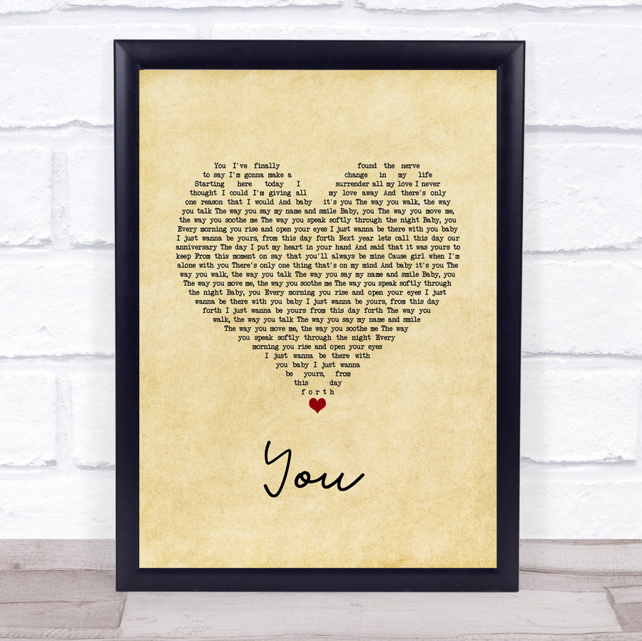 Jess Powell YOU Vintage Heart Song Lyric Quote Music Framed Print