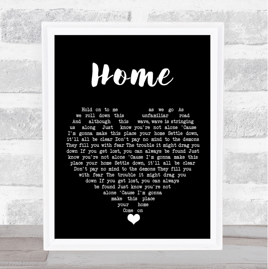 Phillip Phillips Home Black Heart Song Lyric Quote Music Framed Print