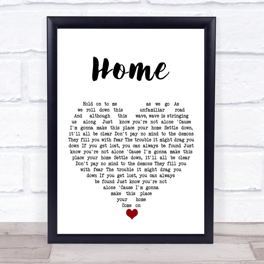 Phillip Phillips Home White Heart Song Lyric Quote Music Framed Print
