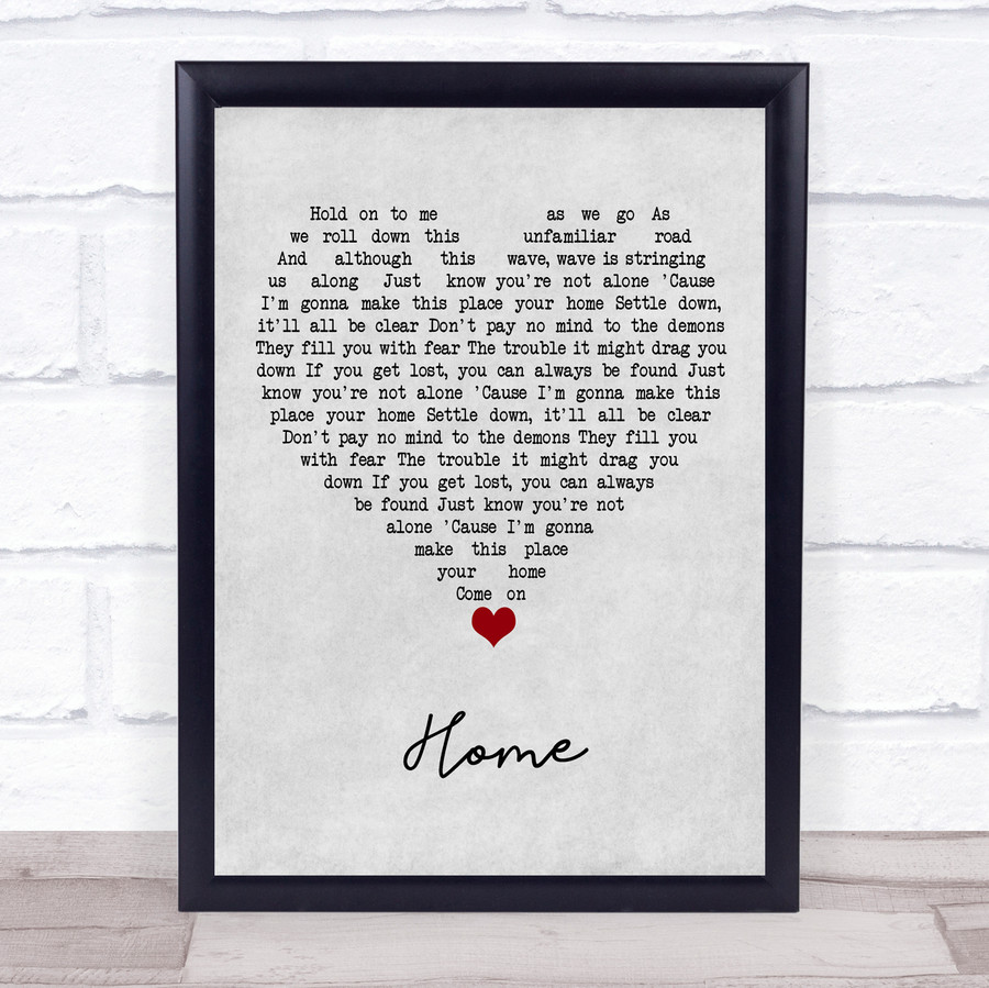 Phillip Phillips Home Grey Heart Song Lyric Quote Music Framed Print