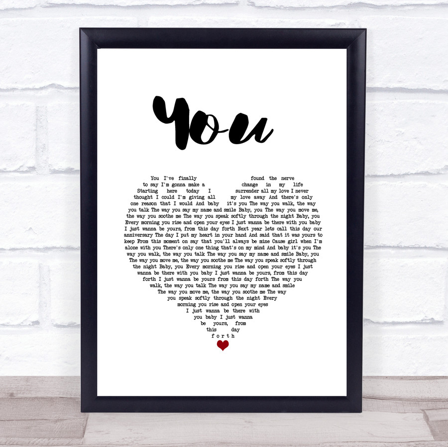 Jess Powell YOU White Heart Song Lyric Quote Music Framed Print