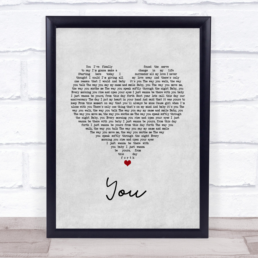 Jess Powell YOU Grey Heart Song Lyric Quote Music Framed Print