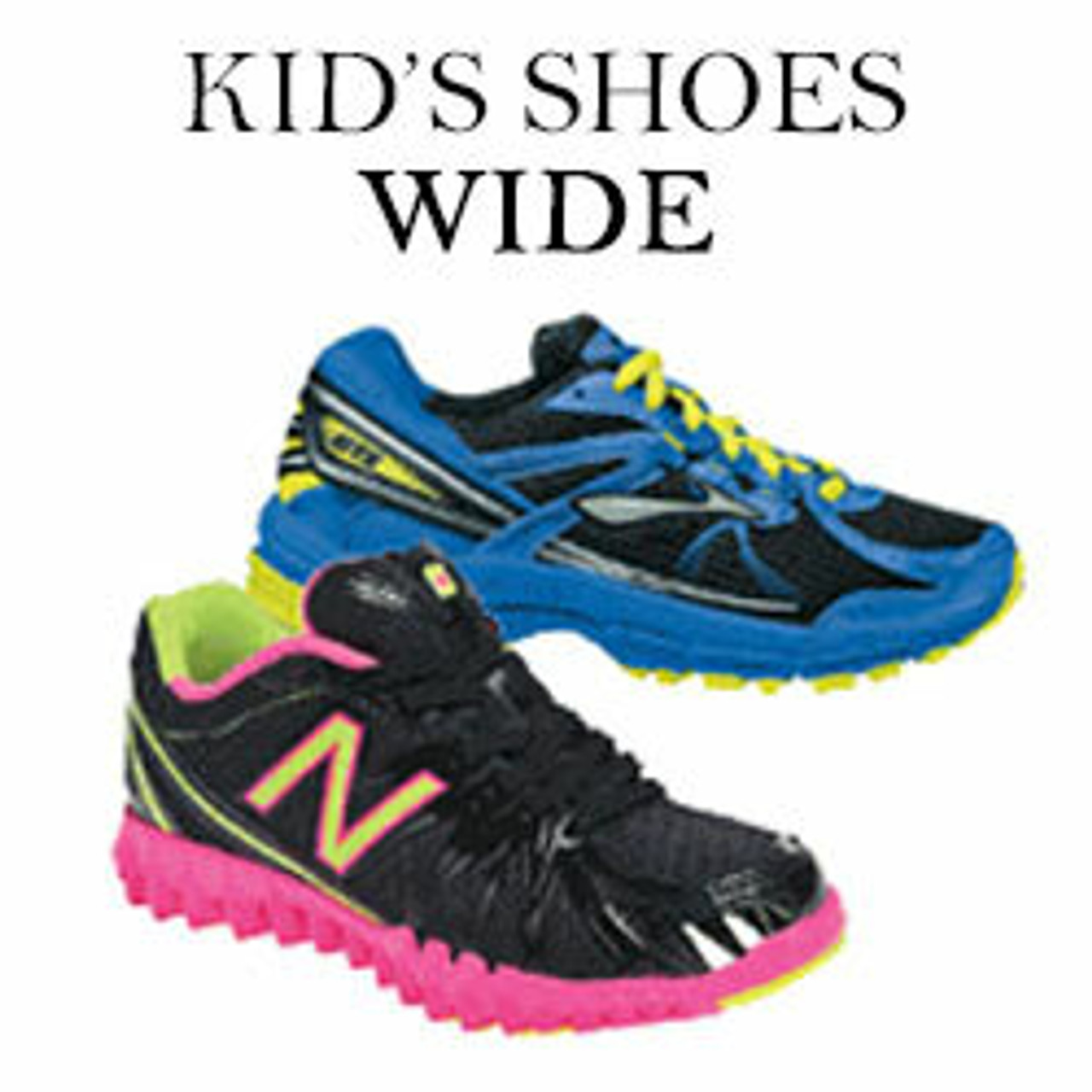 Children's Shoes For Wide Feet | Kids Wide Shoes