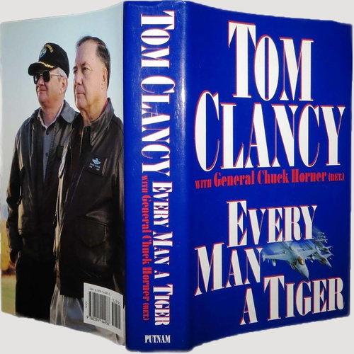 Every Man a Tiger Hardcover Book by Tom Clancy