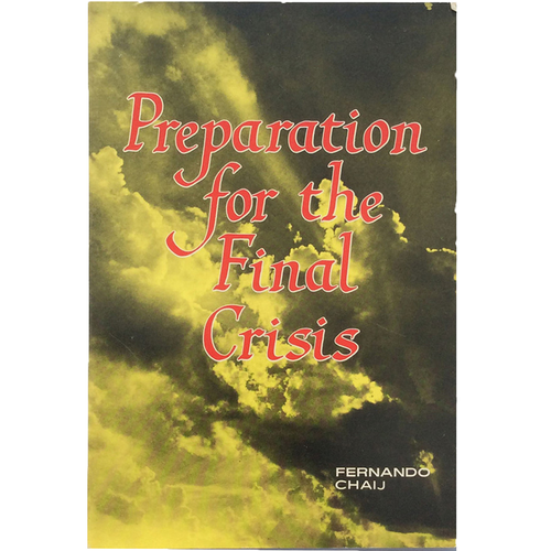 Preparation for the Final Crisis (Paperback) by Fernando Chaij