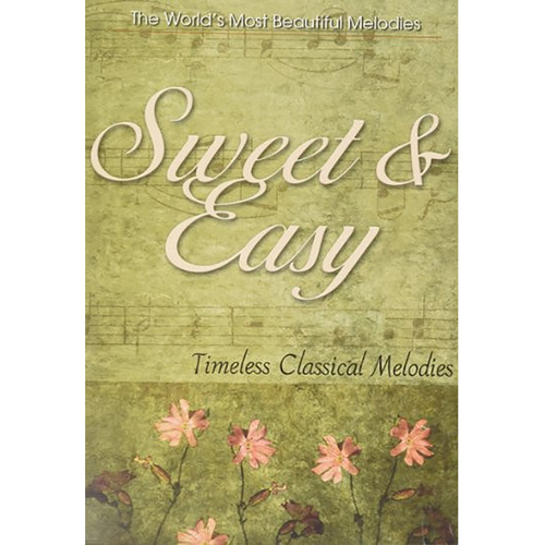 Sweet & Easy Timeless Classical Melodies