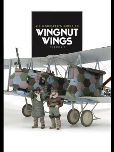 Air Modeller's Guide to Wingnut Wings #1