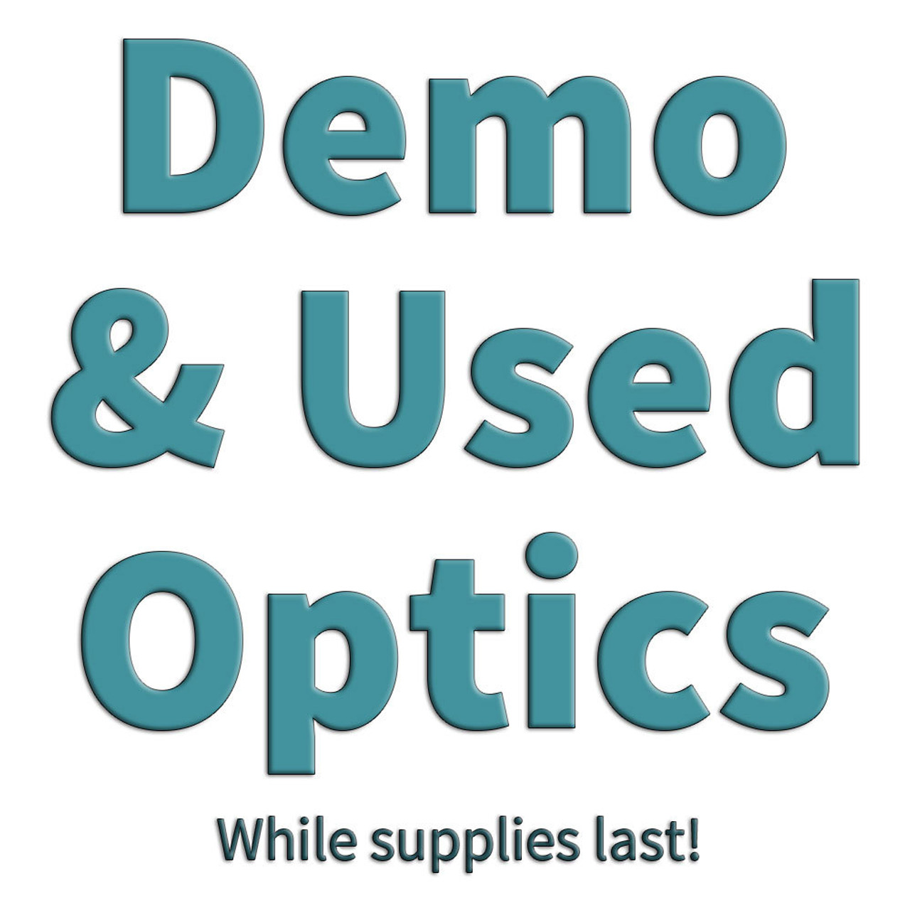 Demo & Used Optics