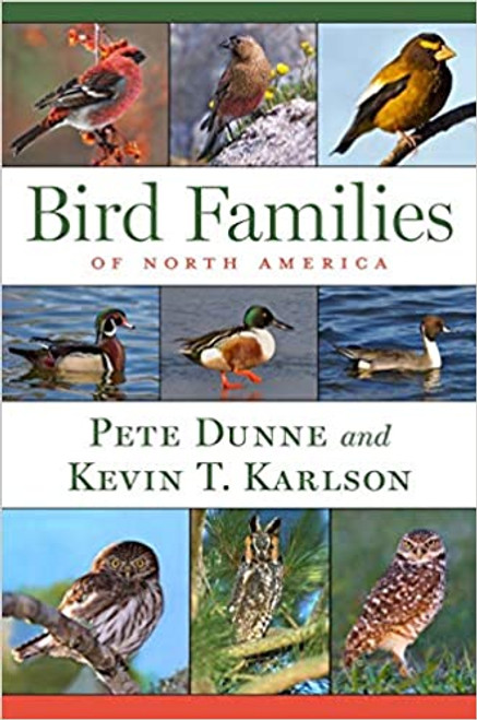 Bird Families of North America, by Pete Dunne & Kevin Karlson