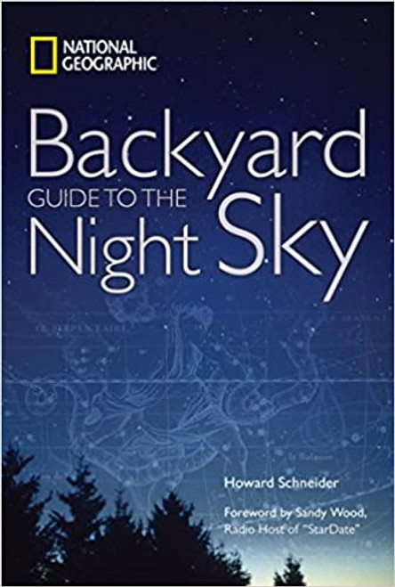 National Geographic Backyard Guide to the Night Sky
