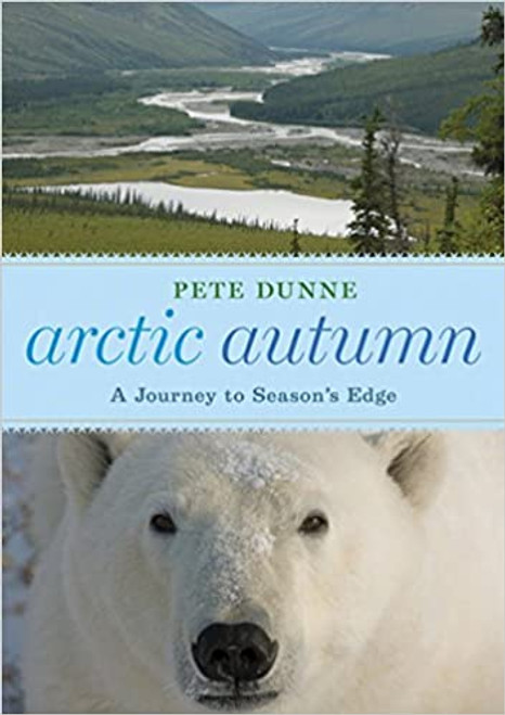 Arctic Autumn: A Journey to Season's Edge