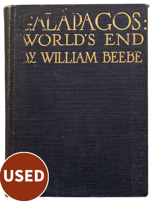 Galapagos - World's End, by William Beebe - front cover