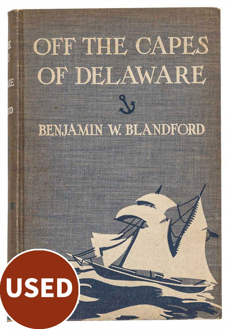 Off the Capes of Delaware, by Benjamin W. Blandford used book