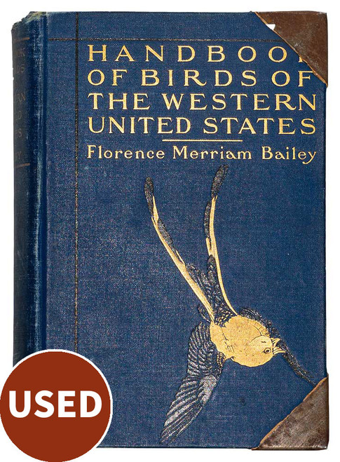 Handbook of Birds of the Western United States, by Florence Merriam Bailey used book